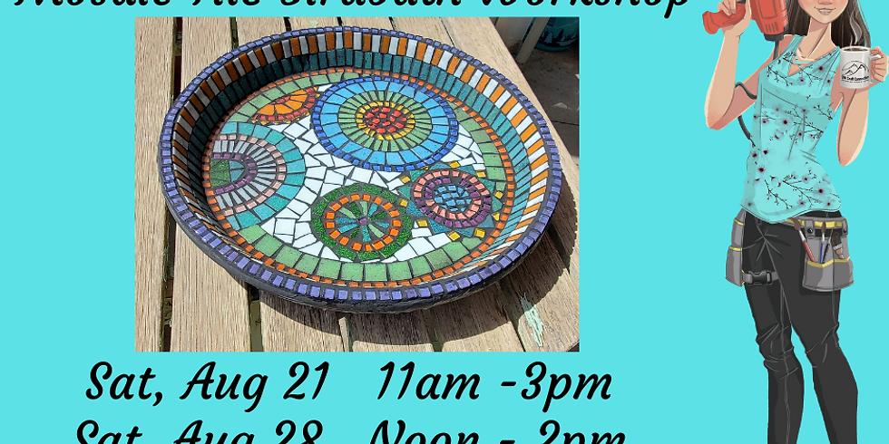 Mosaic Tile Birdbath Workshop