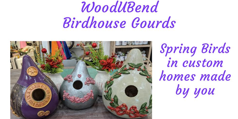 WoodUBend Birdhouse Gourds