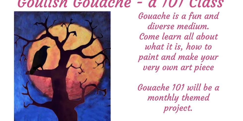 Ghoulish Gouache - Gouache 101 Class