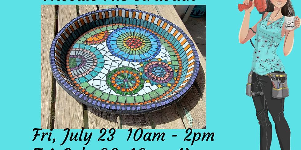 Mosaic Birdbath Class (July)