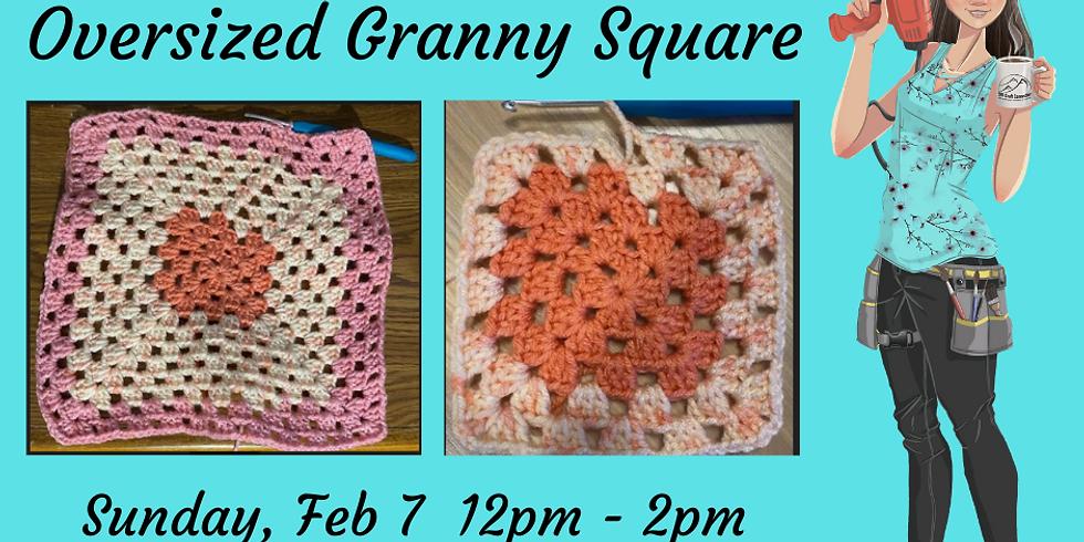 Beginner Crochet Class - Oversized Granny Square