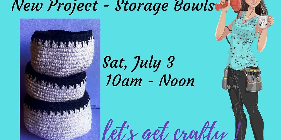 Crochet New Project - Storage Bowls