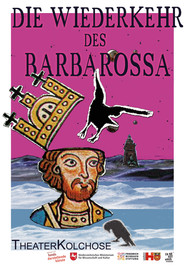 Die Wiederkehr des Barbarossa (2012)