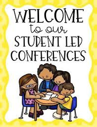 Student-Led Conferences are Coming!
