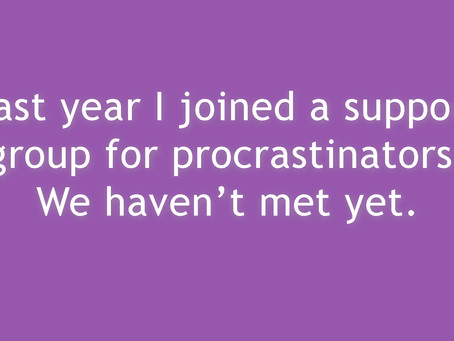 Procrastination is the 'Thief' of Time