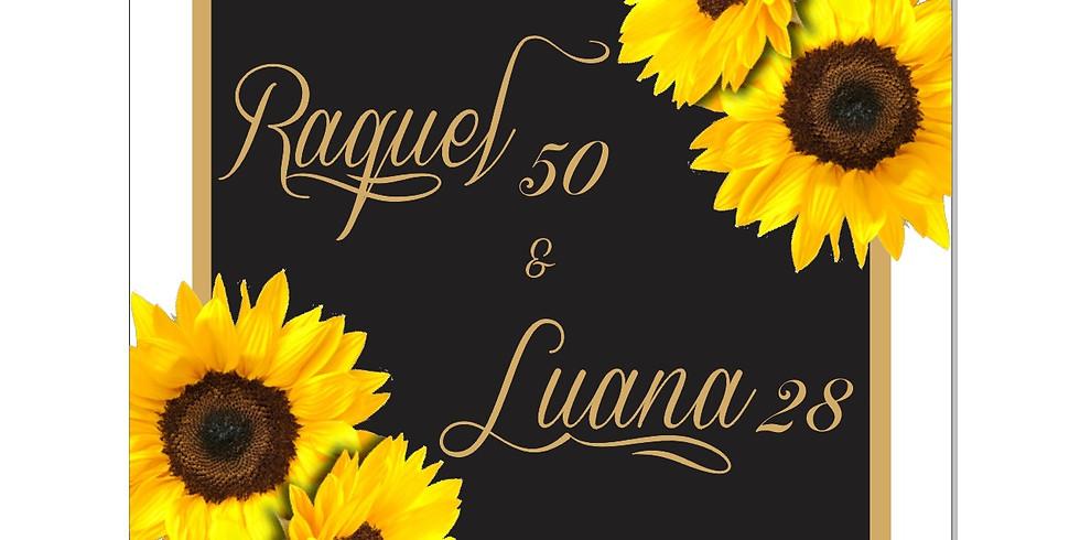 Raquel 50 & Luana 28