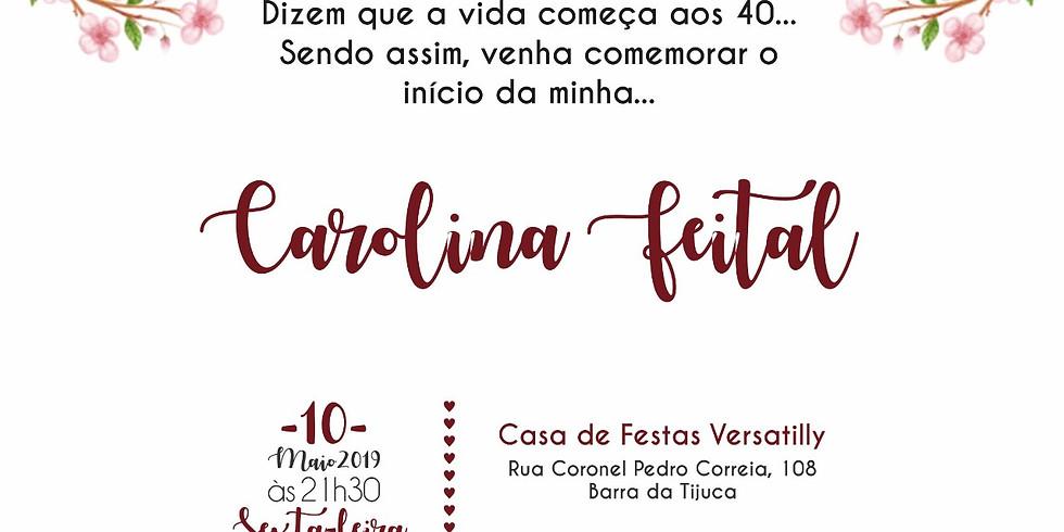 40 anos Carolina