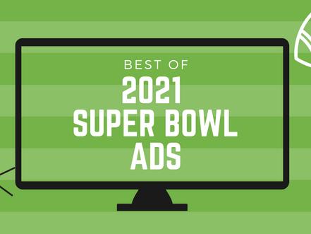 Highlight Reel: 2021 Super Bowl Ads