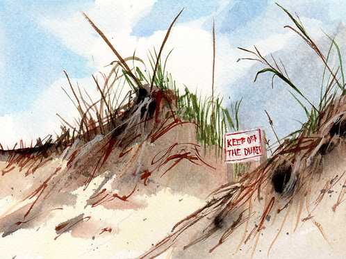 """""""Keep Off The Dunes"""" by Linda Lowery"""
