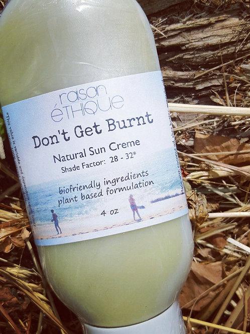 Don't Get Burnt™ - Natural Sun Creme