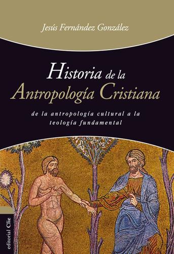 Historia de la Antropología Cristiana (reseña)