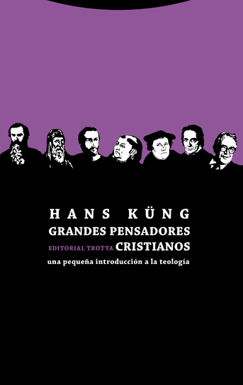 Grandes pensadores cristianos, de Hans Küng.