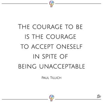 El coraje de existir