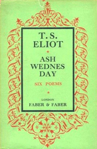 Una llamada a la consciencia espiritual, que se queda corta. El Miércoles de Ceniza de T.S. Eliot.