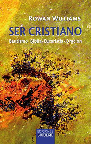 Ser Cristiano, por Rowan Williams