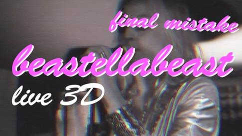 BEASTELLABEAST Live 3D 2010
