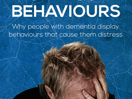 Dementia and Distressed Behaviours