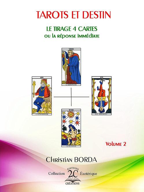 """Tarots et Destin : Tirage 4 cartes"""