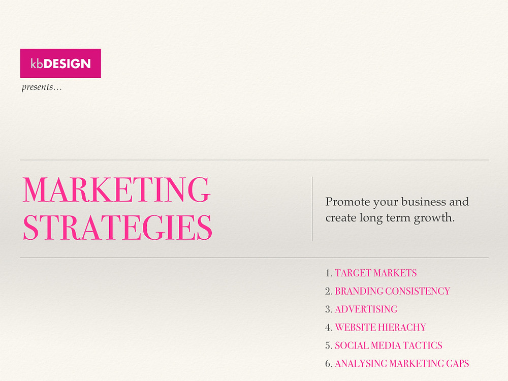 Marketing Strategies - Promote your business and create long term growth.