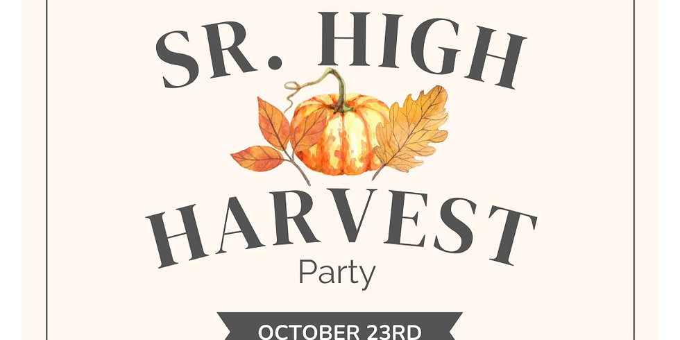Sr. High Harvest Party