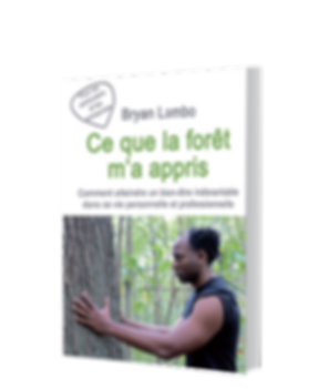 Ce que la forêt m'a appris - Le manuel de la Méthode LAMBO