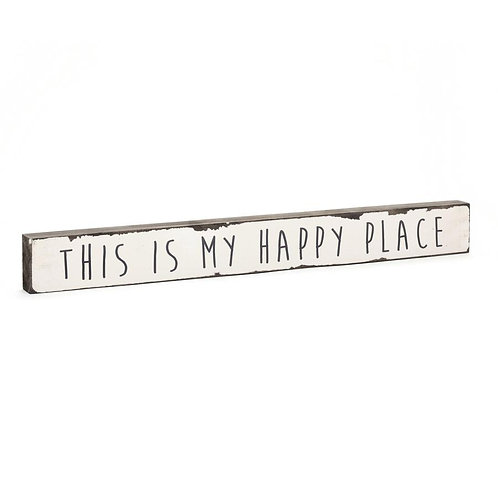 """""""This is my Happy Place"""" Timber Truths"""