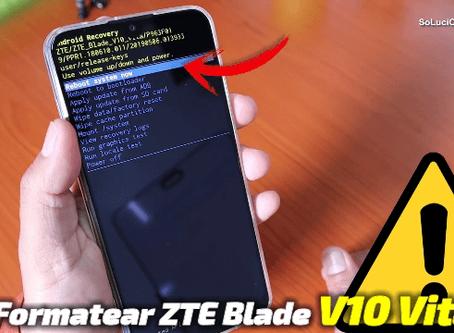 Restaurar de Fabrica ZTE Blade V10 Vita
