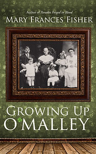 Growing Up O'Malley by Mary Frances Fish