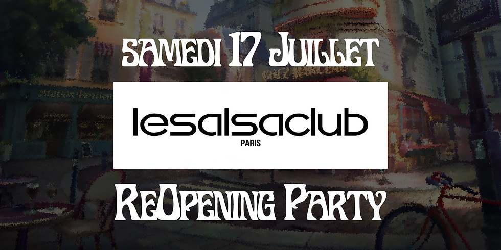 lesalsaclub Reopening Party