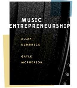 Music Entrepreneurship - Allan Dumbreck and Gayle McPherson