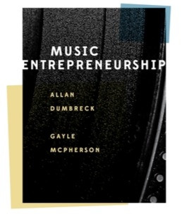 Music Entrepreneurship - Allan Dumbreck and Gayle McPherson