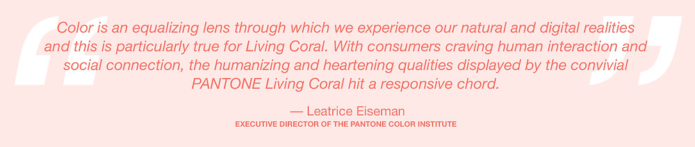 Pantone Color of the Year 2019 Leatrice Eiseman quote