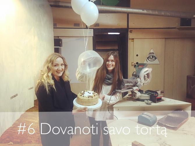 #365laimesdienos - 6. Dovanoti tortą!