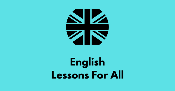 English Lessons For All