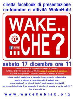 """""""Wake... che?"""" FaceBookLive il 17 dicembre"""