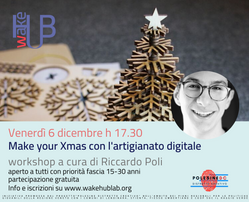 Make your Xmas con l'artigianato digitale