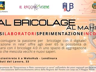 """Bricolage 4.0 con """"Generazioni in Rete: connessioni in corso"""""""