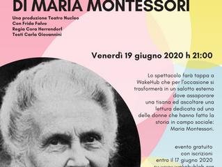 Incursione nella vita di Maria Montessori