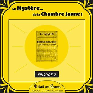 Episode#2-Le-mystere-de-la-chambre-jaune.jpg