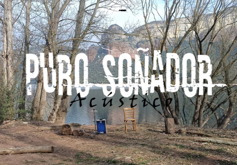 LANZAMOS PURO SOÑADOR (Acústico)