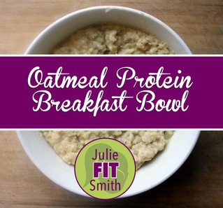 Oatmeal Protein Breakfast Bowl