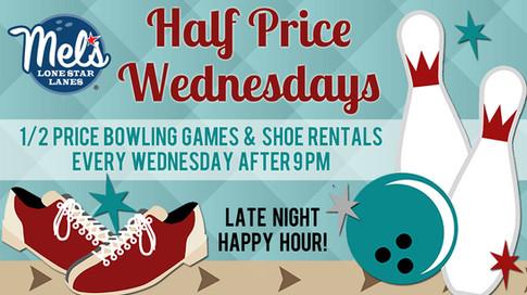 Half Price Wednesdays
