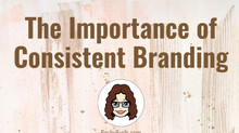 The Importance of Consistent Branding