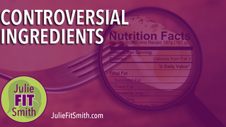Controversial Ingredients