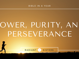 Power, Purity, and Perseverance