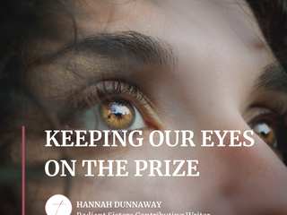 Keeping Our Eyes on the Prize