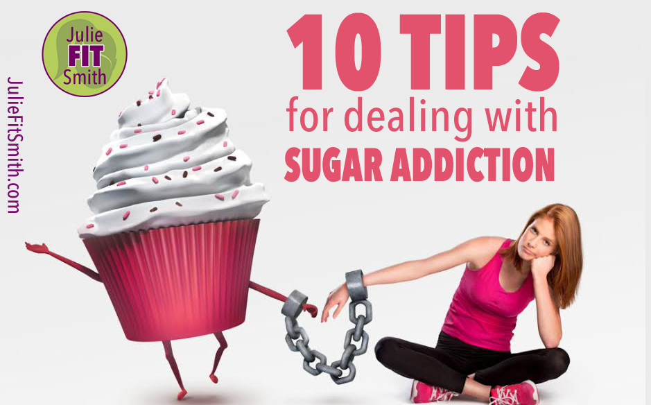 10 tips for dealing with sugar addiction