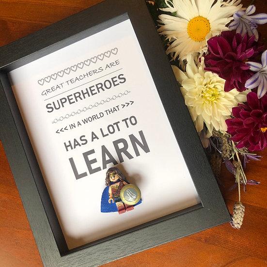 Teachers are Superheroes 6x8in