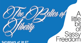 The Belles of Liberty