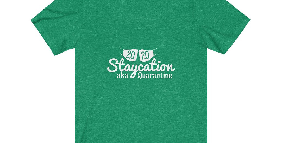 2020 Staycation Tee